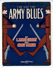 WWI WORLD WAR I Sheet Music 1916 I've Got The Army Blues