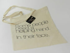 The Fashion rEvolution Jutebeutel SOME PEOPLE NEED A HELPING HAND Tasche +NEU+