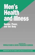 Men's Health and Illness : Gender, Power, and the Body (SAGE Series on Men and M