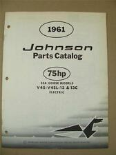 1961 OMC JOHNSON SEA HORSE 75HP V4S-V4SL-13C OUTBOARD MOTOR PARTS CATALOG 378463