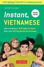 Instant Phrasebook: Instant Vietnamese : How to Express 1,000 Different Ideas...