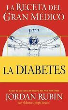 The receta del Gran Médico para la diabetes (Spanish Edition), Rubin, Jordan, Go
