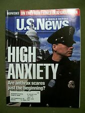 U. S. NEWS MAGAZINE OCTOBER 29, 2001 HIGH ANXIETY: ANTHRAX SCARES JUST BEGINNING