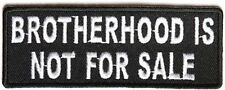 Brotherhood Not For Sale MC Club Motorcycle Embroidered Biker Patch PAT-3822