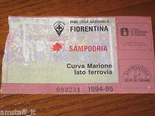 * FIORENTINA SAMPDORIA 1994/95 CAMPIONATO SERIE A CALCIO=BIGLIETTO=TICKET=
