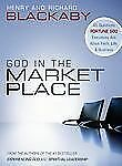 God in the Marketplace : 45 Questions Fortune 500 Executives Ask about Faith,...