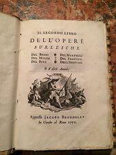 IL secondo libro dell'opere burlesche del Berni, Aretino...Jacopo Broedelet 1771