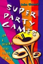 NEW - Super Party Games: Fun & Original Ideas for 10 or More