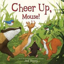 Cheer Up, Mouse!, , Henry, Jed, New, 2013-01-15,