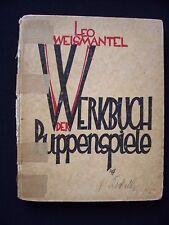 Leo Weismantel: Das Werkbuch der Puppenspiele - 1924