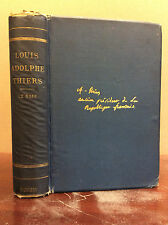 THE LIFE OF LOUIS ADOLPHE THIERS By Francois LeGoff - 1879