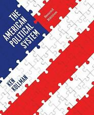 The American Political System by Ken Kollman (2013, Paperback) 2nd Ed.
