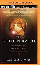 The Golden Ratio : The Story of Phi, the World's Most Astonishing Number by...