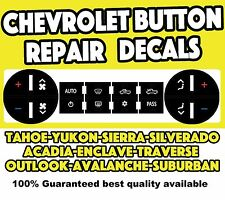 2012 GMC CHEVROLET AC BUTTON REPAIR DECALS FIX YUKON & XL TAHOE SIERRA SILVERADO