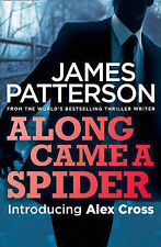 Along Came a Spider (Alex Cross 01), By Patterson, James,in Used but Acceptable