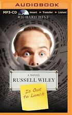 Russell Wiley Is Out to Lunch by Richard Hine (2015, MP3 CD, Unabridged)
