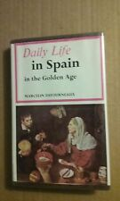 Daily Life in Spain in the Golden Age by Marcelin Defourneaux 1970 Hardcover GC