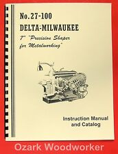 "DELTA-MILWAUKEE 7"" Precision Metal Shaper Instructions & Parts Manual 0241"