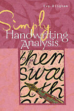 "Simply Handwriting Analysis: Graphology Techniques Made Easy Bingham, Eve ""AS NE"