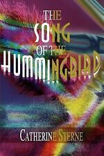 The Song of the Hummingbird by Carine Michiels (2000, Paperback)