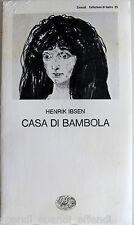 HENRIK IBSEN CASA DI BAMBOLA EINAUDI 1997