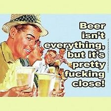 Beer Isn't Everything, Pretty Close  funny drinks mat / coaster  (hb)
