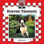 Boston Terriers (Dogs)