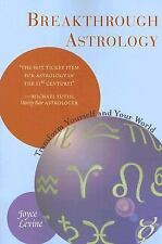 NEW - Breakthrough Astrology: Transform Yourself And Your World