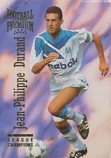 N°061 JEAN-PHILIPPE DURAND OM MARSEILLE CARTE PANINI FOOTBALL CARDS PREMIUM 1995