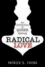 2-DAY SHIPPING | Radical Love: Introduction to Queer Theology, PAPERBACK, 2011