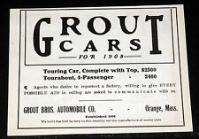 1908 OLD MAGAZINE PRINT AD, GROUT CARS FOR 1908, TOURING AND TOURABOUT 4-PASS!