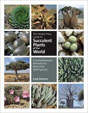 THE TIMBER PRESS GUIDE TO SUCCULENT PLANTS OF THE - FRED DORTORT (HARDCOVER) NEW
