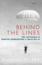 Behind The Lines: The Oral History of Special Operations in World War II, Russel
