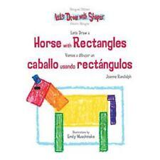 Let's Draw a Horse With Rectangles / Vamos a Dibujar un Caballo Usando-ExLibrary