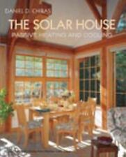 The Solar House: Passive Heating and Cooling, Daniel D. Chiras, Books