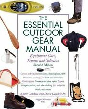 The Essential Outdoor Gear Manual: Equipment Care, Repair, and Selecti-ExLibrary