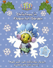 Fifi and the Flowertots - Christmas in Flowertot Garden, Chapman, New Book