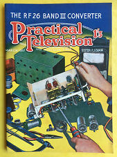 PRACTICAL TELEVISION - March 1957 - The RF 26 Band III Converter - Magazine