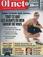01 NET N° 775--GOOGLE FACEBOOK/APPLE AMAZON/GEANTS DU WEB SAVENT DE NOUS