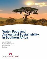Water, Food and Agricultural Sustainability in Southern Africa, , White, Chris,