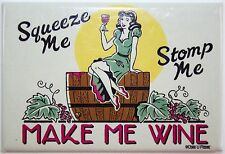 Fridge Freezer Ice Tool Box Magnet squeeze me stomp me make me wine drink funny