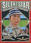 Silent Star : The Story of Deaf Major Leaguer William Hoy by Bill Wise and...