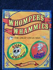 Whompers and Whammies The Great Circus War by Peter Stern Hardcover Book w/ DJ