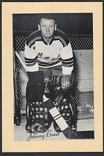 1945-1964 Beehive Group II 2 Hockey Johnny Bower Goalie New York Rangers HOF