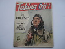 CWW2 VINTAGE TAKING OFF! BY NOEL MONKS 48 PAGE CHILDRENS BOOK