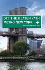 Metro New York Off the Beaten Path: A Guide to Unique Places (Off the Beaten