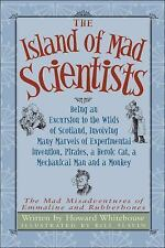 Island of Mad Scientists, The: Being an Excursion to the Wilds of Scotland, Invo