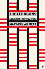 The Eitingons: A Twentieth-Century Story,Mary-Kay Wilmers,New Book mon0000013126