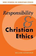 New Studies in Christian Ethics: Responsibility and Christian Ethics 6 by...