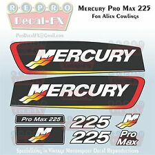 "Mercury Pro Max 225 HP Reproduction Decals for ""Alien"" Cowl 8Pc Marine Vinyl Set"